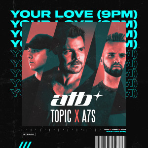Album Your Love (9PM) from Topic