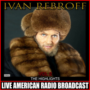 Album The Highlights Vol 2 (Live) from Ivan Rebroff