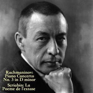 Album Rachmaninov: Piano Concerto No. 3 in D minor/Scriabin: La Poème de l'extase from Yuri Ahronovitch