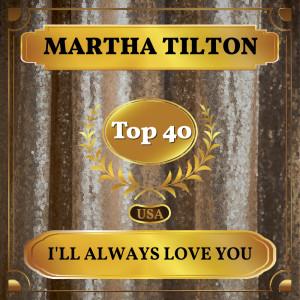 Album I'll Always Love You from Martha Tilton