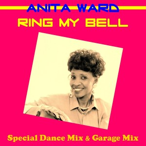 Anita Ward的專輯Ring My Bell (Special Dance Mix)