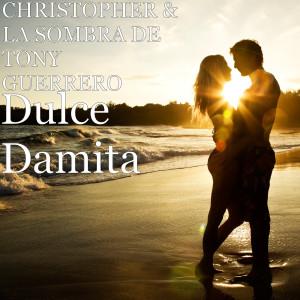 Christopher的專輯Dulce Damita
