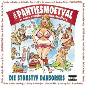 Album #Pantiesmoetval from Stokstyf Dansorkes