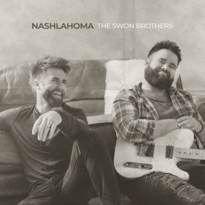 Album Nashlahoma from The Swon Brothers