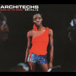 Show Me The Money 2000 Architechs