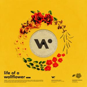 Life of a Wallflower Vol. 1 2018 Whethan