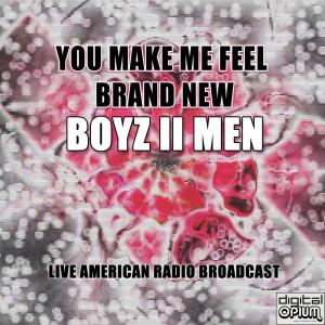Boyz II Men的專輯You Make Me Feel Brand New