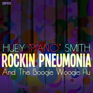 "Album Rockin Pneumonia and the Boogie Woogie Flu from Huey ""Piano"" Smith (Huey Smith)"