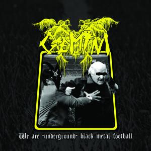 We Are-Underground-Black Metal Football (Explicit)