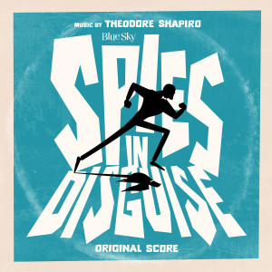 Album Spies in Disguise from Theodore Shapiro