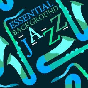 Album Essential Background Jazz from Background Music Masters