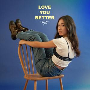 อัลบัม Love You Better ศิลปิน Valentina Ploy
