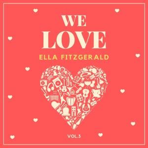 Album We Love Ella Fitzgerald, Vol. 3 from Ella Fitzgerald