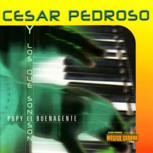 Album Pupy el Buenagente from Cesar Pedroso