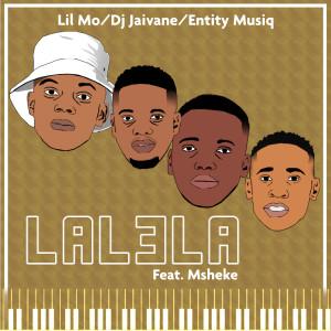 Album Lalela (feat. Msheke) from Entity MusiQ