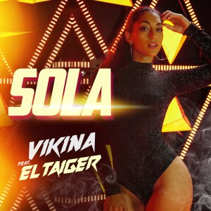 Vikina的專輯Sola (feat. El Taiger)