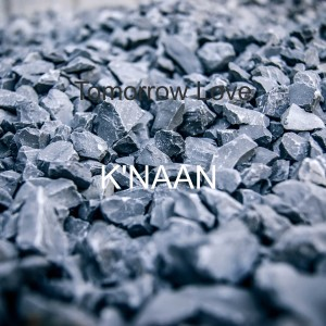 Tomorrow Love dari K'naan