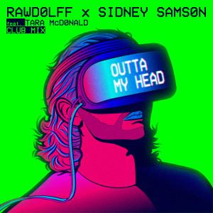 Album Outta My Head (Club Mix) from Sidney Samson