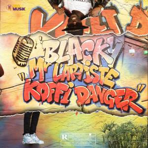 Album Koffi Danger (Explicit) from Blacky Mr L'Artiste