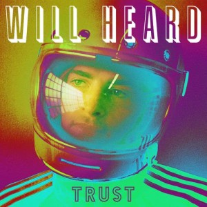 Album Trust - EP from Will Heard