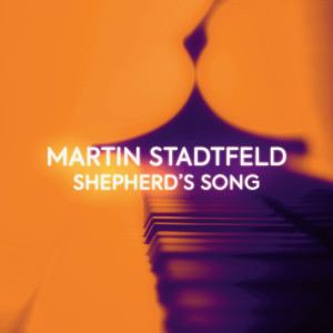 """Album Shepherd's Song (After """"Schafe können sicher weiden"""", BWV 208, No. 9 by J.S. Bach) from Martin Stadtfeld"""