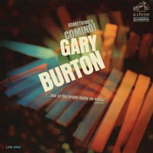 Gary Burton的專輯Something's Coming