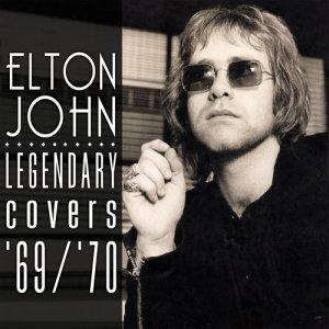 Elton John的專輯The Legendary Covers Album '69-'70