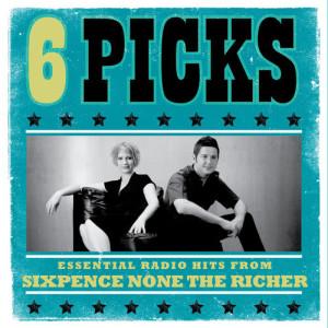 6 PICKS: Essential Radio Hits EP dari Sixpence None The Richer