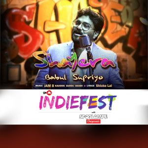 "Shayera (From ""Indiefest"") dari Babul Supriyo"