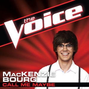 Listen to Call Me Maybe (The Voice Performance) song with lyrics from Mackenzie Bourg