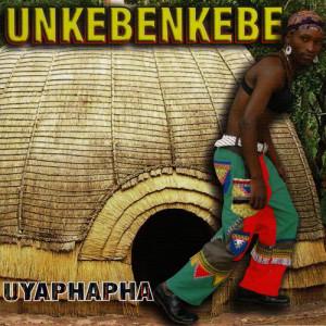 Album Uyaphapha from Unkebenkebe