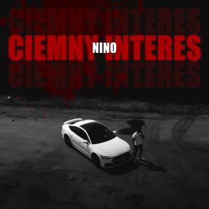 Album Ciemny Interes (Explicit) from Nino