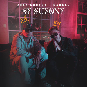 Listen to Se Supone song with lyrics from Jhay Cortez