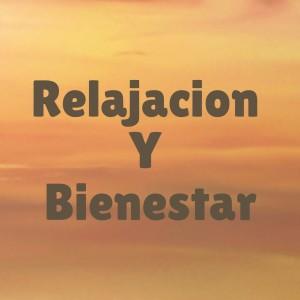 Album Relajacion y Bienestar from Musica Relajante