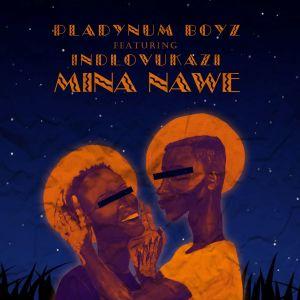 Album Mina Nawe from Indlovukazi