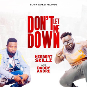 Album Don't Let Me Down from Daddy Andre