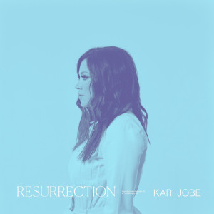 Album Resurrection from Kari Jobe