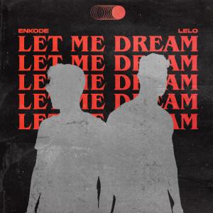 Let Me Dream