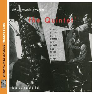 The Quintet: Jazz At Massey Hall [Original Jazz Classics Remasters] 2012 Charlie Parker