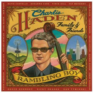 Family & Friends - Rambling Boy 2008 Charlie Haden