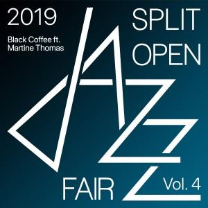 Black Coffee的專輯Split open jazz fair 2019 Vol. 4 (Live)