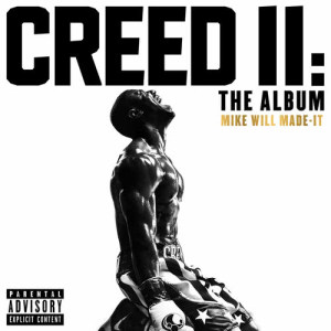 Album Creed II: The Album from Mike Will Made-It