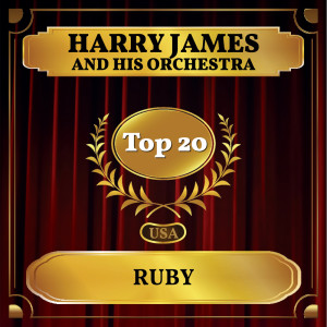 Album Ruby from Harry James And His Orchestra