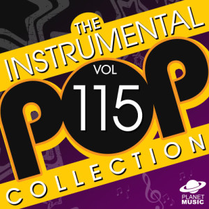 The Hit Co.的專輯The Instrumental Pop Collection, Vol. 115