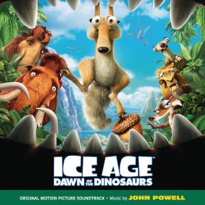 Ice Age: Dawn Of The Dinosaurs 2009 John Powell
