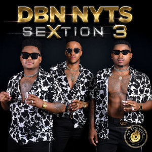 Album SeXtion 3 from Dbn Nyts