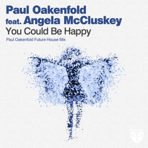 Paul Oakenfold的專輯You Could Be Happy (Paul Oakenfold Future House Mix)