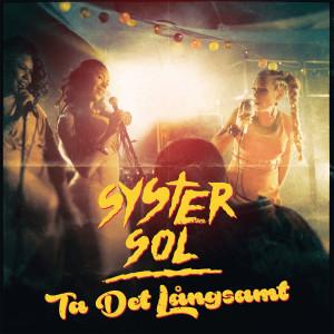 Album Ta det långsamt from Syster Sol