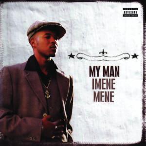 Album Imene Mene from My Man