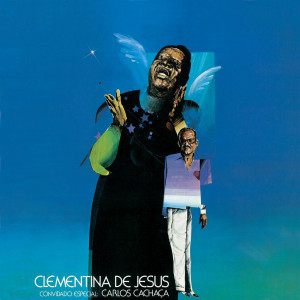 Clementina De Jesus: Convidado Especial Carlos Cachaca 2000 Clementina De Jesus